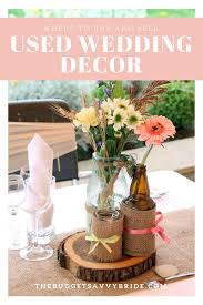 wedding decor resale where to buy and sell used wedding decor online