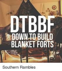 Blanket Fort Meme - build blanket fort meme blanket best of the funny meme