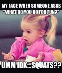 That Time Of The Month Meme - meme of the month i like to squat nbs fitness
