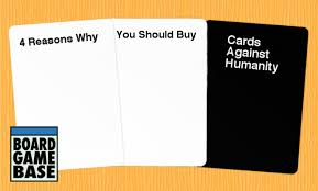 buy cards against humanity 4 reasons why you should buy cards against humanity board base