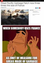 Meme France - when someone uses france as unit of measure for areas made of
