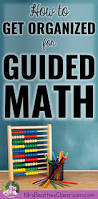 how to get organized for guided math mrs beattie u0027s classroom