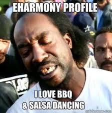 Salsa Dancing Meme - eharmony profile i love bbq salsa dancing misc quickmeme