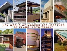 key works of modern architecture by frank lloyd wright