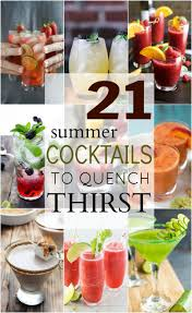 cocktail recipes 21 summer cocktails to quench your thirst easy healthy recipes