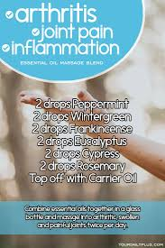 best medicine for inflammation essential oil massage blend for arthritis joint pain and