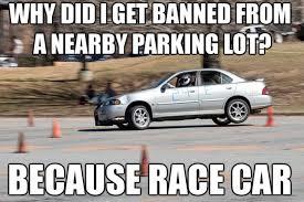 Race Car Meme - image 156690 because race car know your meme