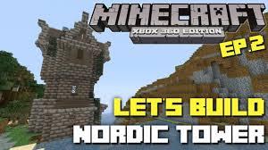 minecraft xbox 360 let u0027s build nordic tower part 2 skyrim