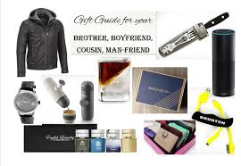 holiday gift guide for your brother boyfriend cousin man friend