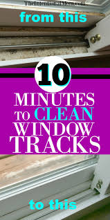 How To Clean Walls With Flat Paint by How To Clean Window Tracks Like A Pro In No Time Flat