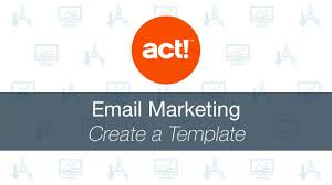 act emarketing create a template youtube