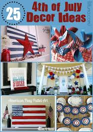 Fourth Of July Table Decoration Ideas 4th Of July Decor Ideas Tons Of Amazing Decorations For That