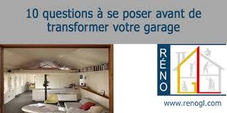 transformer un garage en bureau finition intérieure de garage 10 questions pour transformer un