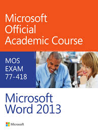 moac word2013 exam 77 418 pdf test assessment microsoft word