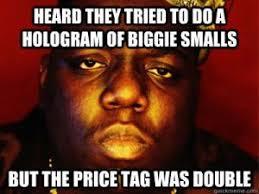 Notorious Big Meme - notorious big meme kappit