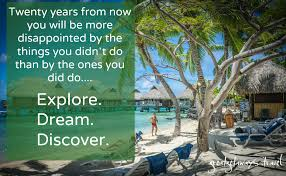 travel quotes that inspire you vacation experiences