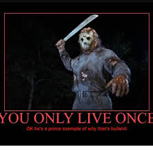 Jason Voorhees Memes - when people tell you that you know its a lie if you watch friday