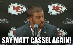 Say What Again Meme - say matt cassel again matt cassel say what quickmeme