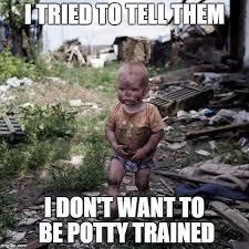 Potty Training Memes - potty imgflip
