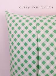 How To Make Sofa Pillow Covers Crazy Mom Quilts How To Make An Envelope Backed Pillow