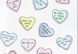 heart candy sayings rejected candy heart sayings kill me