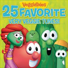 veggietales 25 favorite veggie tunes