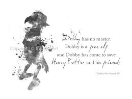 art print dobby the house elf quote harry potter black and
