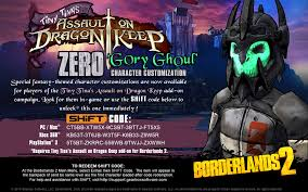 borderlands 2 u0027dragon keep heads u0027 shift codes u2013 gearbox software