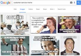 Customer Service Meme - why do people make fun of customer service jobs