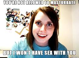 Controlling Wife Meme - overly attached controlling girlfriend meme on imgur