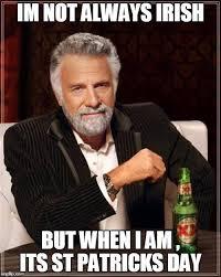 Irish Meme - i m not always irish memes irish phrases slang