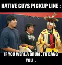 Native Memes - native humor beautiful warriors pinterest native humor humor