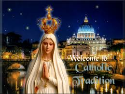 welcome to catholic tradition