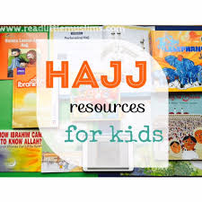 hajj steps hajj resources for kids read little muslims