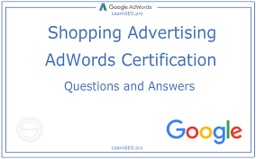 adwords shopping advertising certification questions and answers