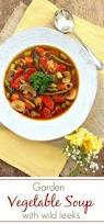 backyard garden vegetable soup with wild leeks simply fresh