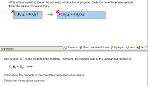 write a balanced equation for the complete combustion of propane c3h8 do not enter