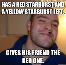 Starburst Meme - has a red starburst and a yellow starburst left gives his friend