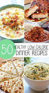 50 healthy low calorie weight loss dinner recipes dinners 50th