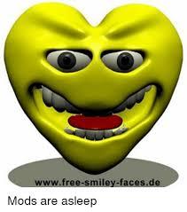 Smiley Memes - wwwfree smiley facesde mods are asleep meme on me me