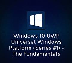 universal online class windows 10 uwp universal windows platform series1 the