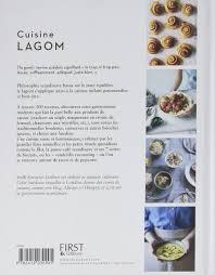 sur la cuisine cuisine lagom 100 recettes pour une cuisine en harmonie amazon co