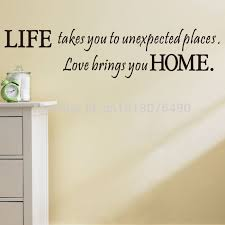 Home Decor Places Aliexpress Com Buy Life Takes You Unexpected Places Love Brings