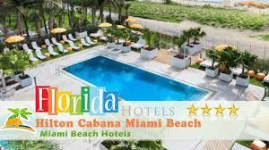 hilton bentley miami hilton cabana miami beach miami beach hotels florida youtube