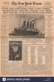 the sinking of the titanic 1912 1912 the new york times usa front page reporting the sinking of