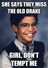 Drake Degrassi Meme - the old drake best drake memes popsugar celebrity photo 1