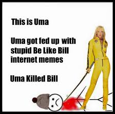 Bill Collector Meme - kill bill know your meme