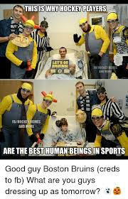Bruins Memes - this iswhy hockey players let s go bruins fbhockey memes and more
