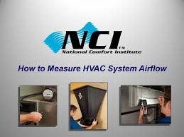 Comfort Institute How To Measure Airflow Techno Sonomamissionapartments Co
