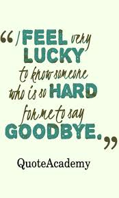 60 touching goodbye quotes and sayings farewell quotes